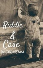 Riddle & Case by CatAndShark