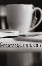 Procrastination by BackdropHoneyDew