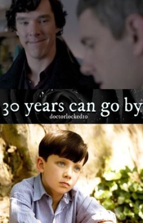 30 Years Can Go By (Sequel to 60 Ways-ParentLock-BBC Sherlock) by doctorlocked10