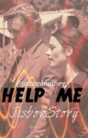 Help me (Jisbon story) by jisbonbunney