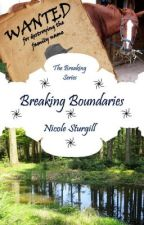 Breaking Boundaries (5th in Breaking Series)Now available in ebook and paperback by conleyswifey