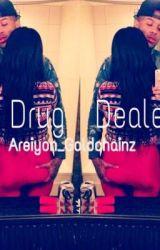 The Drug Dealer ! by Queengoldd