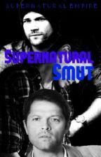 Supernatural Smuts by SupernaturalEmpire