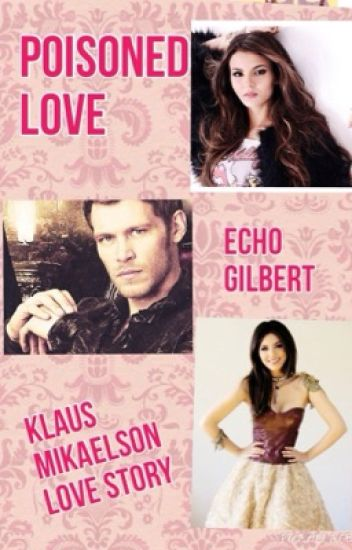 Poisoned love ( klaus love story )