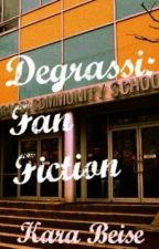 Degrassi: Fan Fiction by KaraBeise