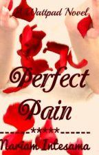 Perfect Pain by mariamintesama