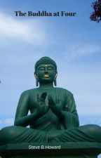 The Buddha at Four by SteveBHoward