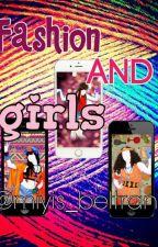 FASHION AND GIRLS by miyis_beltran