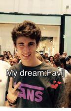 My dream: Favij by Laura230715