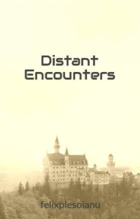 Distant Encounters by felixplesoianu