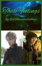 These Feelings (OUAT Felix Love Story) by EveryMoonHasItsStars