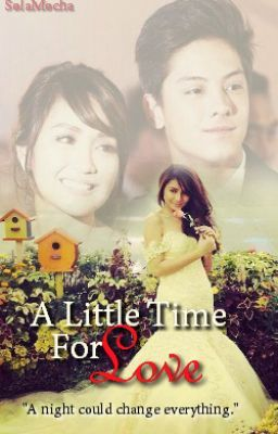 A Little Time For Love (KathNiel)