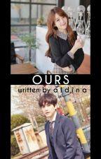 Ours by AldinaKyu