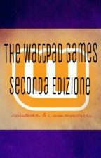 The Wattpad Games - Seconda Edizione by monkeypuppet