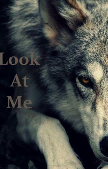 Look at me...