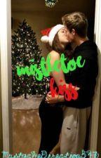 Mistletoe Kiss by MustacheDirection547
