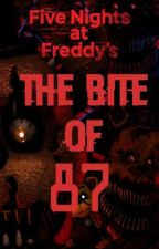 Five Night at Freddy 4: The Bite of 87 by Doodbear87