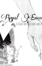 {Discontinued} Royal Encounter: A blue eye'd prince and a brown eye'd thief by MaideninNight
