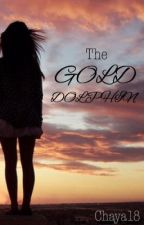 The Gold Dolphin by JayaBabyGirl