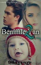 Benimle Yan 2 by mavinintonuu7