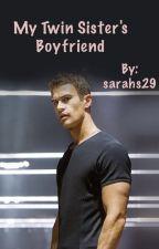 My twin sister's boyfriend by sarahs29