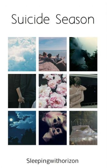 Suicide Season • Oliver Sykes • #Wattys2017