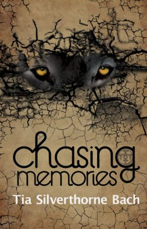 Chasing Memories (Tala Prophecy #1) by tiabach