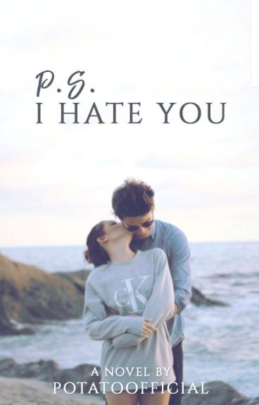 P.S. I Hate You // z.m. ✓