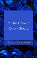 'The Crew' One-Shots (Discontinued) by SevenDayz