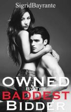 Owned by The Baddest Bidder [Complete] by SigridBayrante