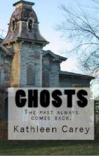 Ghosts by KathleenCarey78