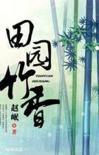 Điền viên trúc hương - Triệu Dân (Xuyên) by trannguyetly