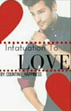 Infatuation to love by counting_happiness