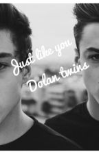just like you -Dolan twins by honey_3