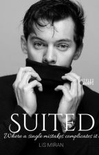 Suited 》Harry Styles AU by LisMiran