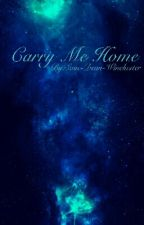Carry Me Home -Hawksilver- by Save-Dean-Winchester