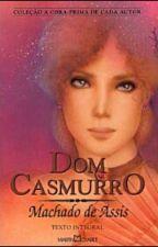 Dom Casmurro ☆ Machado de Assis by NessahM