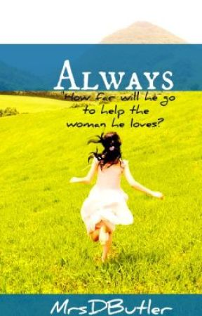 Always (Sequel to After All This Time) by MrsDButler