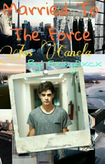 Married To The Force - Jos Canela - Terminada