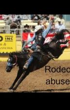 Rodeo abuse by annierae
