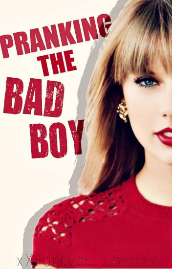 Pranking the Bad Boy {Completed}