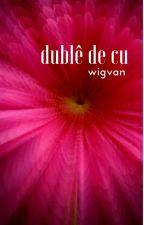 Dublê de cu by Wigvan