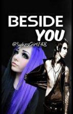 Beside you by SykesGirl138