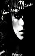 You're Mine [Español] by Alejandra_BookLover