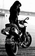 Cursa infernala (+18) by alinaionela18