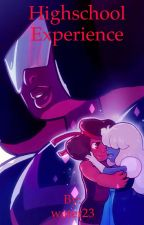 High School Experience (Ruby and Sapphire, Rubapphire, and Steven Universe story) by -Endless_Oasis-