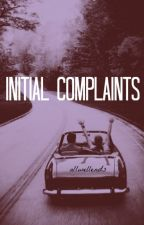 Initial Complaints by allwellends