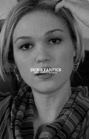 Dumb Fanfics by HiIlikeyourface
