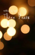 ✔️ three years // narry au by happygays