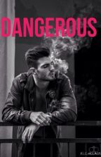 Dangerous | Outlaws Book 1 by kg1994